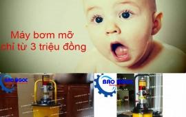 Bạn đã sở hữu máy bơm mỡ khí nén giá chỉ từ 3 triệu đồng chưa?