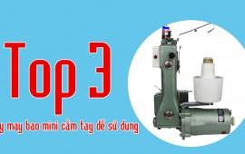 Top 3 mẫu máy may bao cầm tay mini dễ sử dụng
